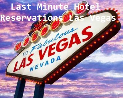 Last Second Vegas Hotel Deals