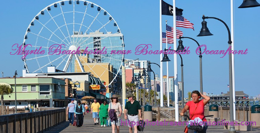 Myrtle Beach Hotels near Boardwalk Oceanfront