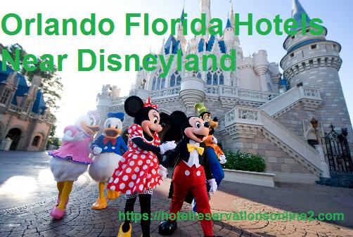 Orlando Florida Hotels Near Disneyland