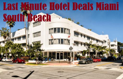 Last Minute Hotel Deals Miami South Beach