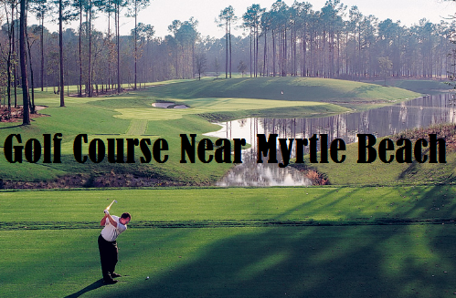 Golf Course Near Myrtle Beach
