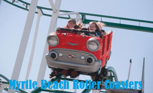 Myrtle Beach Roller Coasters