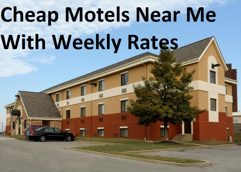 Cheap Motels Near Me With Weekly Rates