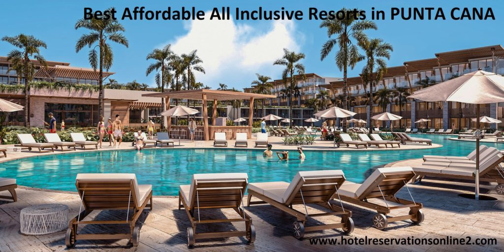 Best Affordable All Inclusive Resorts in Punta Cana