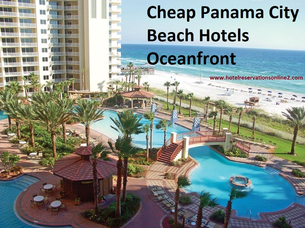 Panama City Beach Hotels Oceanfront