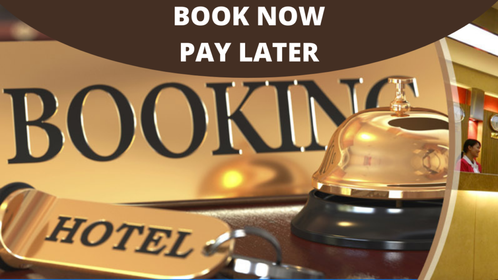 Pay Later Hotel Booking