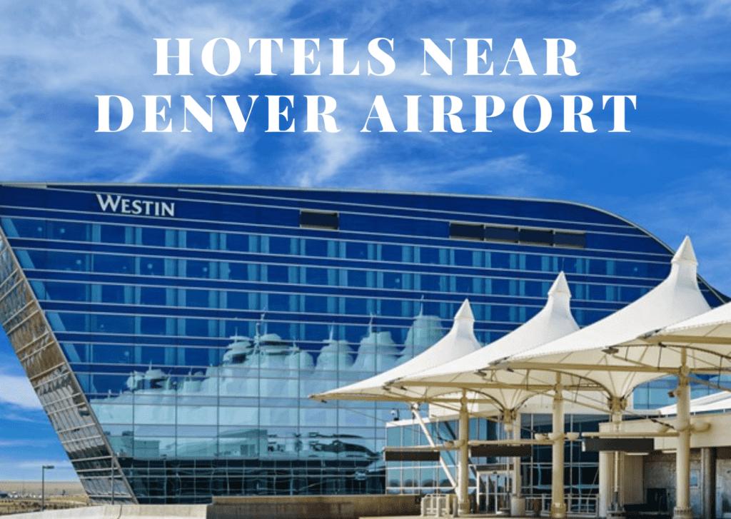 Hotels Near Denver Airport
