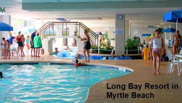 Long Bay Resort in Myrtle Beach