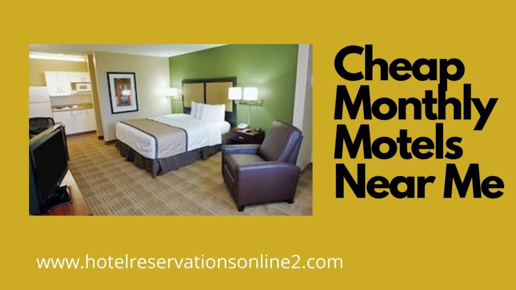 Cheap Monthly Motels Near Me